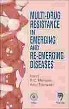 Multi-drug resistance in emerging and re-emerging diseases