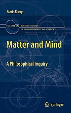 Matter and mind : a philosophical inquiry