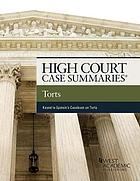 Torts : keyed to Epstein's casebook on Torts, 11th edition.