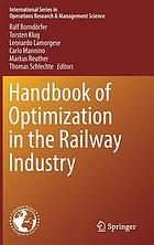 Handbook of optimization in the railway industry
