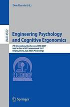 Engineering psychology and cognitive ergonomics : 7th international conference, EPCE 2007, held as part of HCI International 2007, Beijing, China, July 22-27, 2007 : proceedings