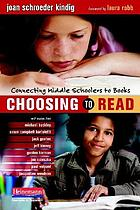 Choosing to read : connecting middle schoolers to books
