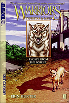 Warriors. Tigerstar & Sasha. #2 : Escape from the forest
