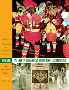 Music in Latin America and the Caribbean : an encyclopedic history