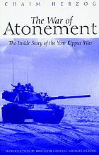 The war of atonement : the inside story of the Yom Kippur War