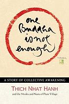 One Buddha is Not Enough : a Story of Collective Awakening.