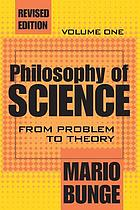 Philosophy of science. Vol. 1, From problem to theory.
