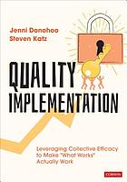 Quality implementation : leveraging collective efficacy to make