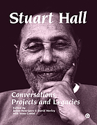 Stuart Hall : conversations, projects, and legacies