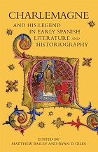 Charlemagne and his legend in Spanish literature and historiography