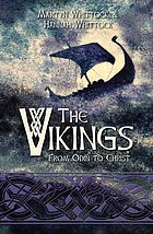 The Vikings : from Odin to Christ