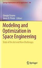 Modeling and optimization in space engineering : state of the art and new challenges