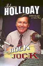 Johnny Holliday : from rock to jock