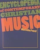 Encyclopedia of contemporary Christian music