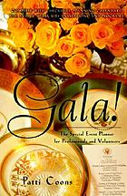 Gala! : the special event planner for professionals and volunteers
