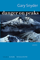 Danger on peaks : poems