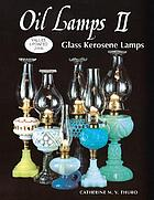 Oil lamps II : glass kerosene lamps