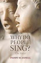 Why do people sing? : on voice