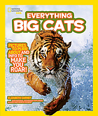 National Geographic kids. Everything big cats