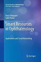 Smart resources in ophthalmology : applications and social networking