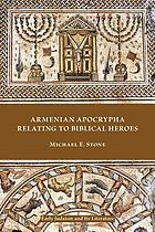 Armenian Apocrypha relating to biblical heroes