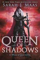 Queen of shadows : a Throne of glass novel