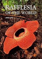 Rafflesia of the world