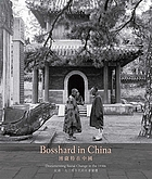 Bosshard in China : documenting social change in the 1930s