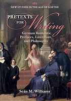 Pretexts for writing : German Romantic prefaces, literature, and philosophy