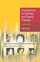 Introduction to systemic and family therapy : a user's guide
