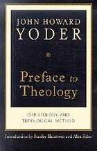 Preface to theology : Christology and theological method