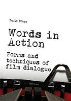 Words in action : forms and techniques of film dialogue