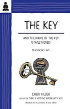 Key - and the name of the key is willingness.