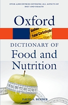 A dictionary of food and nutrition.