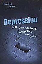 Depression: self-consciousness, pretending and guilt.