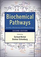 Biochemical pathways : an atlas of biochemistry and molecular biology