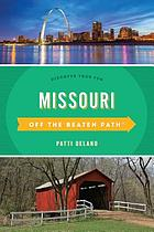 Missouri, off the beaten path® : discover your fun