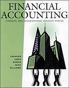 Financial accounting : financial and organisational decision making