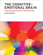 The cognitive-emotional brain : from interactions to integration