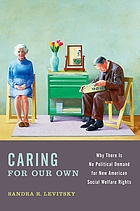 Caring for our own : why there is no political demand for new American social welfare rights