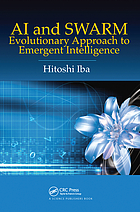 AI and swarm : evolutionary approach to emergent intelligence