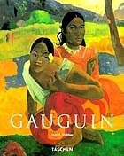 Paul Gauguin, 1848-1903 : the primitive sophisticate