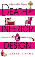 Death by inferior design : a domestic bliss mystery