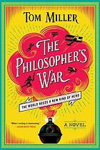 The philosopher's war : a novel