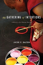 The gathering of intentions a history of a Tibetan tantra