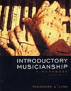 Introductory musicianship : a workbook