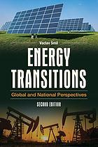 Energy transitions : global and national perspectives