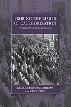 Probing the limits of categorization : the bystander in Holocaust history