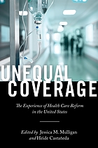 Unequal coverage : the experience of health care reform in the United States