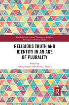 Religious Truth and Identity in an Age of Plurality